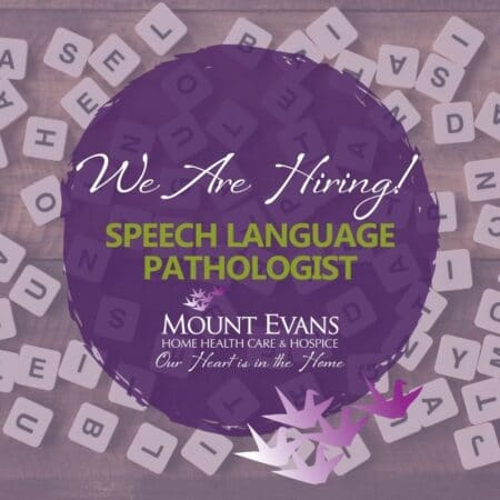 Mount Evans Hiring Speech Language Pathologist