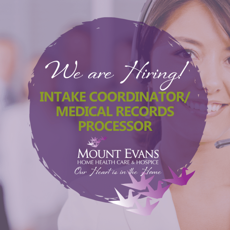 Mount Evans Hiring an Intake Coordinator/Medical Records Processor