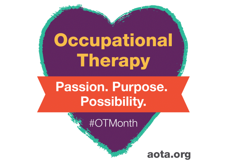 Occupational Therapy Month graphic - Passion. Purpose. Possibility.